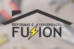Reformas e Terceirização Fusion